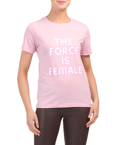 Force Is Female Delaney T-shirt