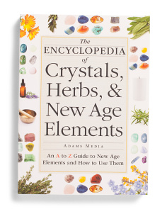 Encyclopedia Of Crystals Herbs And New Age Elements