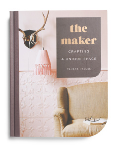 The Maker: Crafting A Unique Space