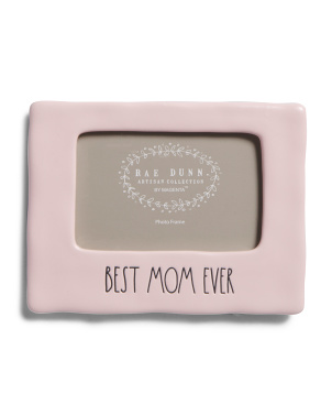 4x6 Best Mom Ever Photo Frame