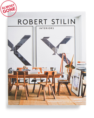 Robert Stilin: Interiors Book
