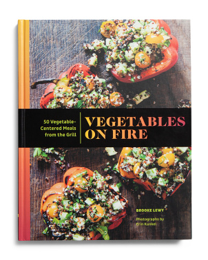 Vegetables On Fire Cookbook