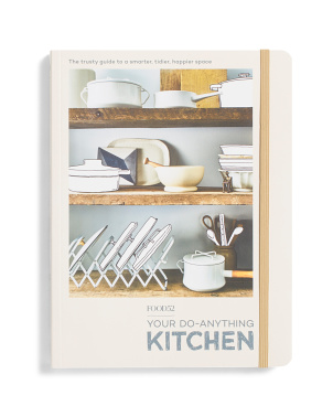 Food52 Your Do Anything Kitchen Book